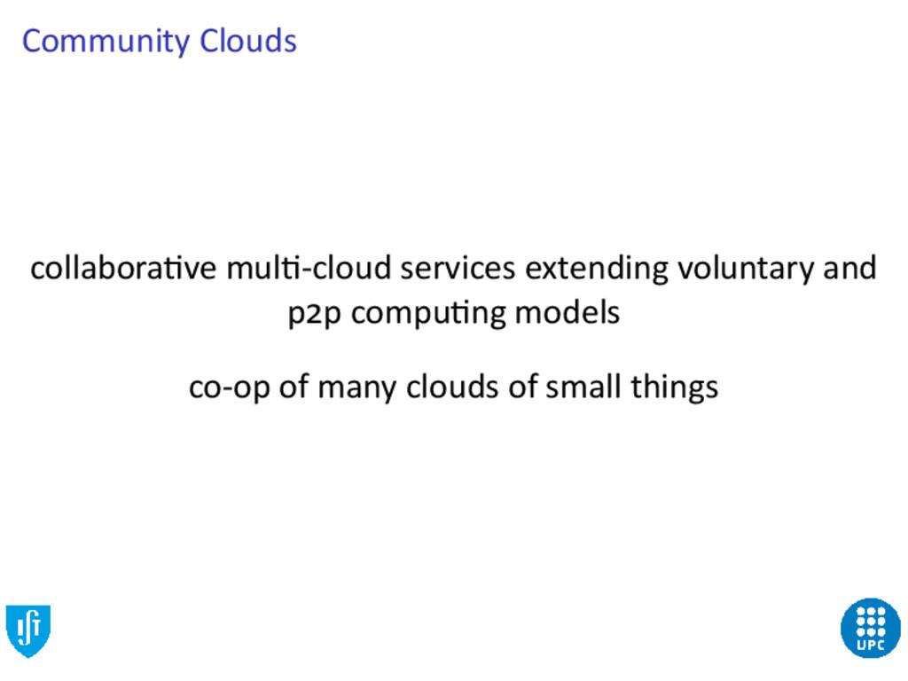 Community Clouds collabora ve mul -cloud servic...