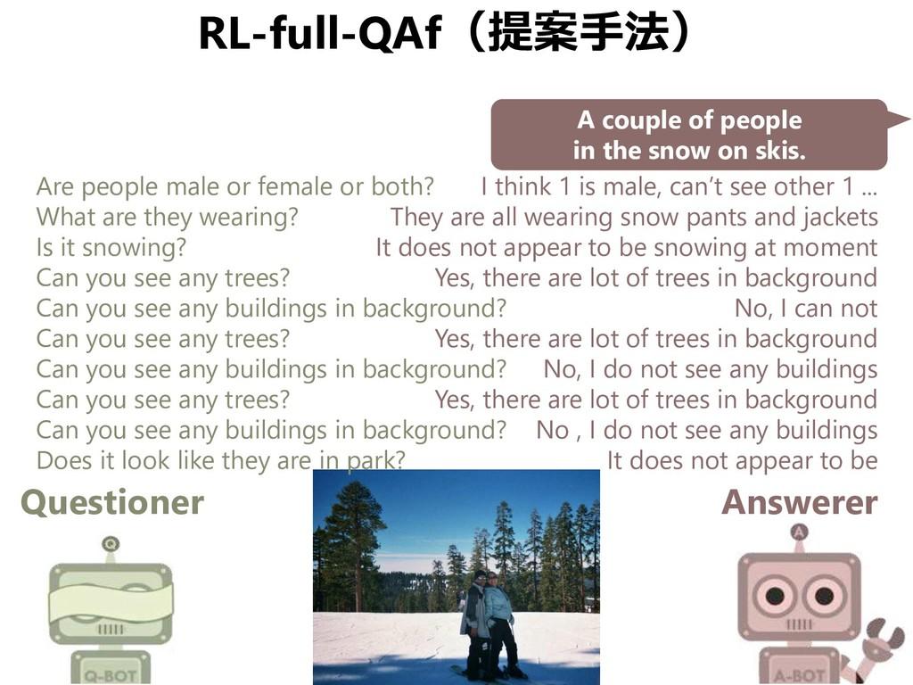 RL-full-QAf(提案手法) Questioner Answerer A couple ...