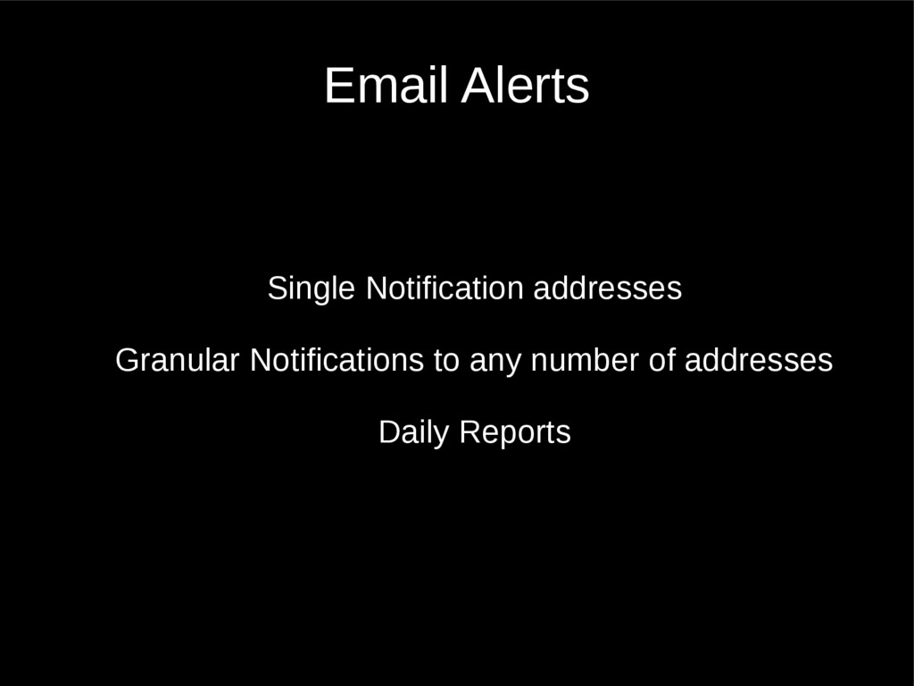Email Alerts Single Notification addresses Gran...