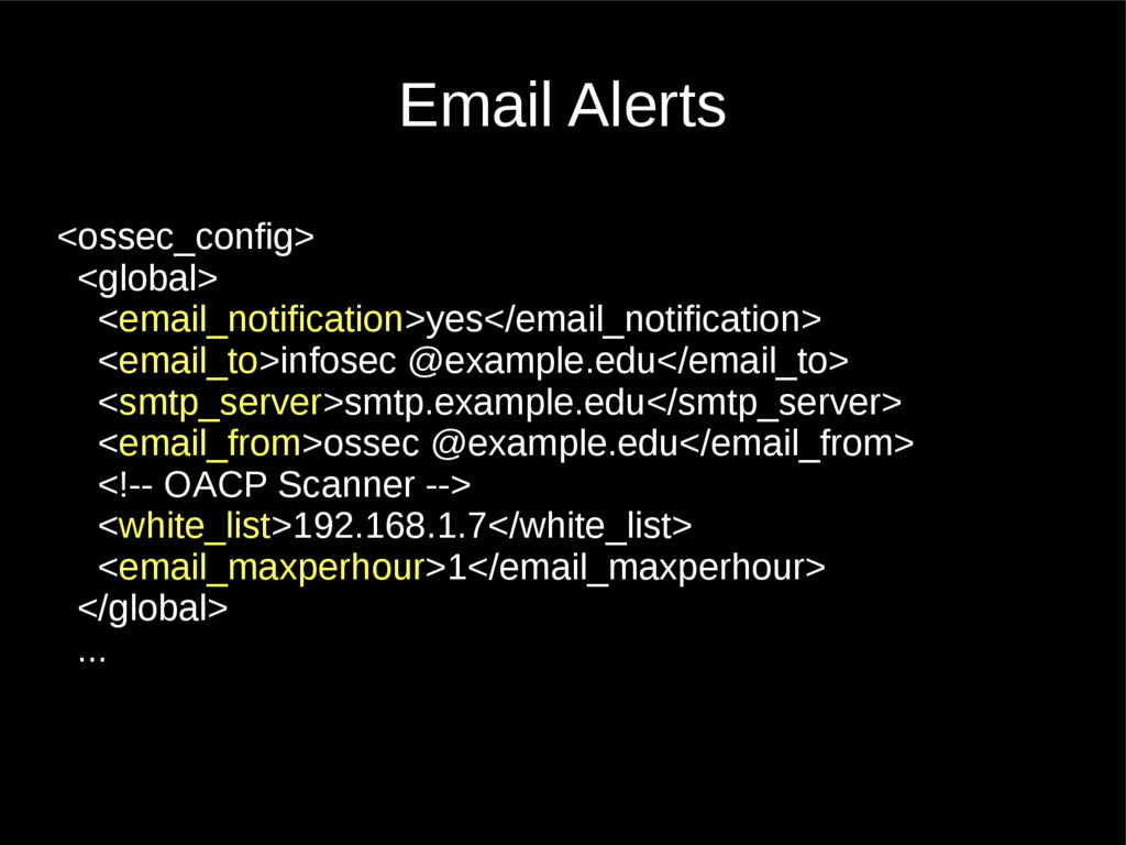 Email Alerts <ossec_config> <global> <email_not...