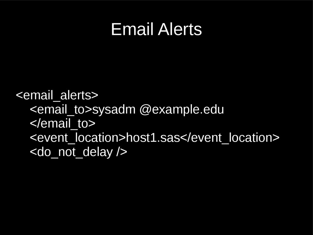 Email Alerts <email_alerts> <email_to>sysadm @e...