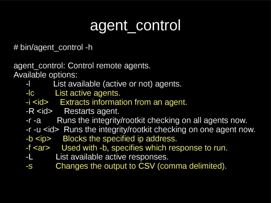agent_control # bin/agent_control -h agent_cont...