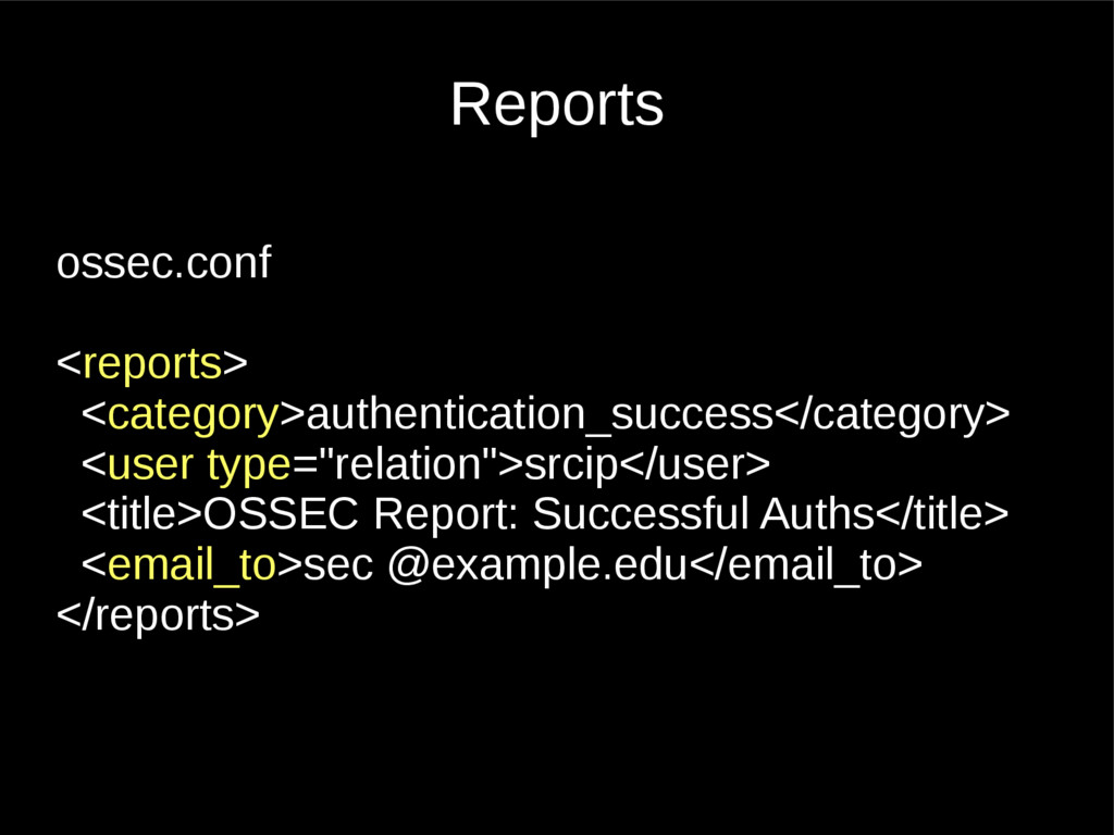 Reports ossec.conf <reports> <category>authenti...