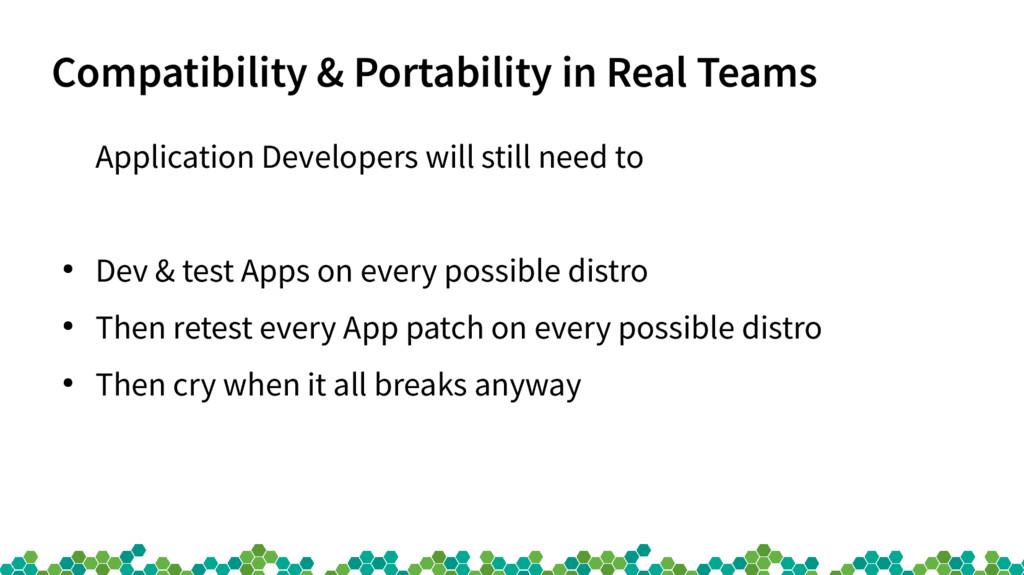Compatibility & Portability in Real Teams Appli...