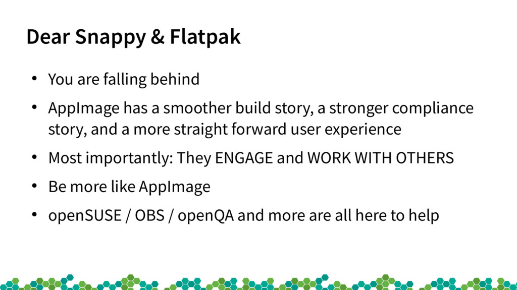 Dear Snappy & Flatpak ● You are falling behind ...