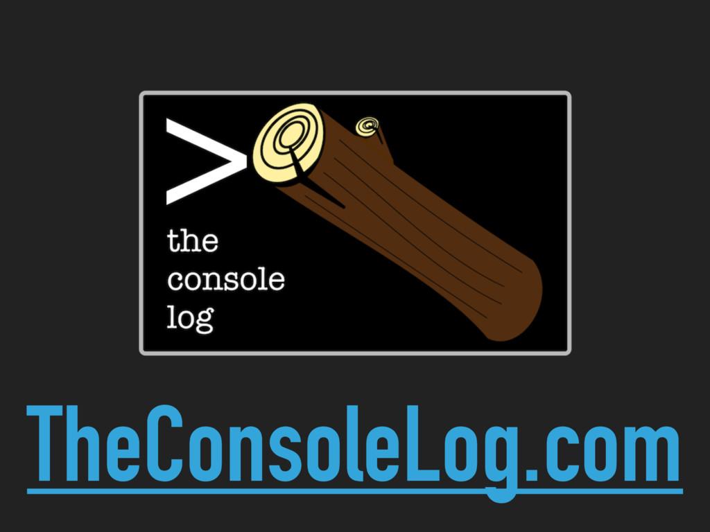 TheConsoleLog.com
