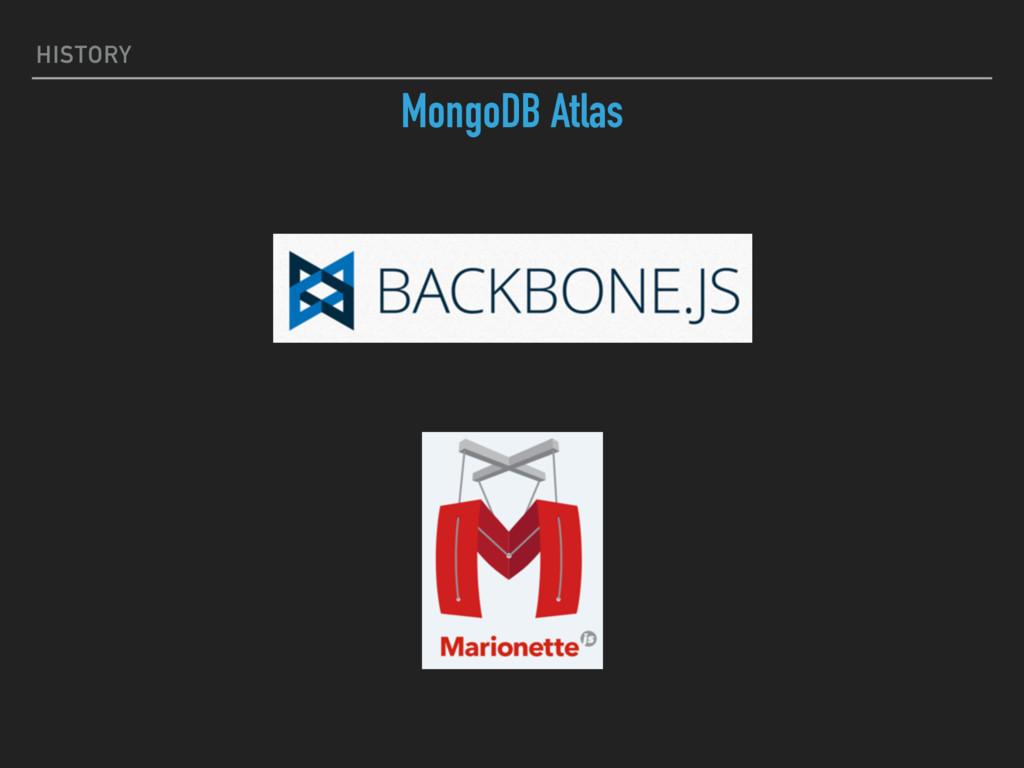 HISTORY MongoDB Atlas