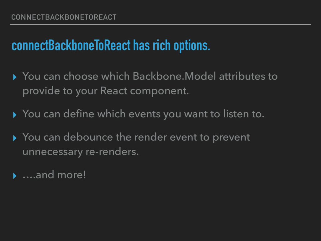 CONNECTBACKBONETOREACT connectBackboneToReact h...