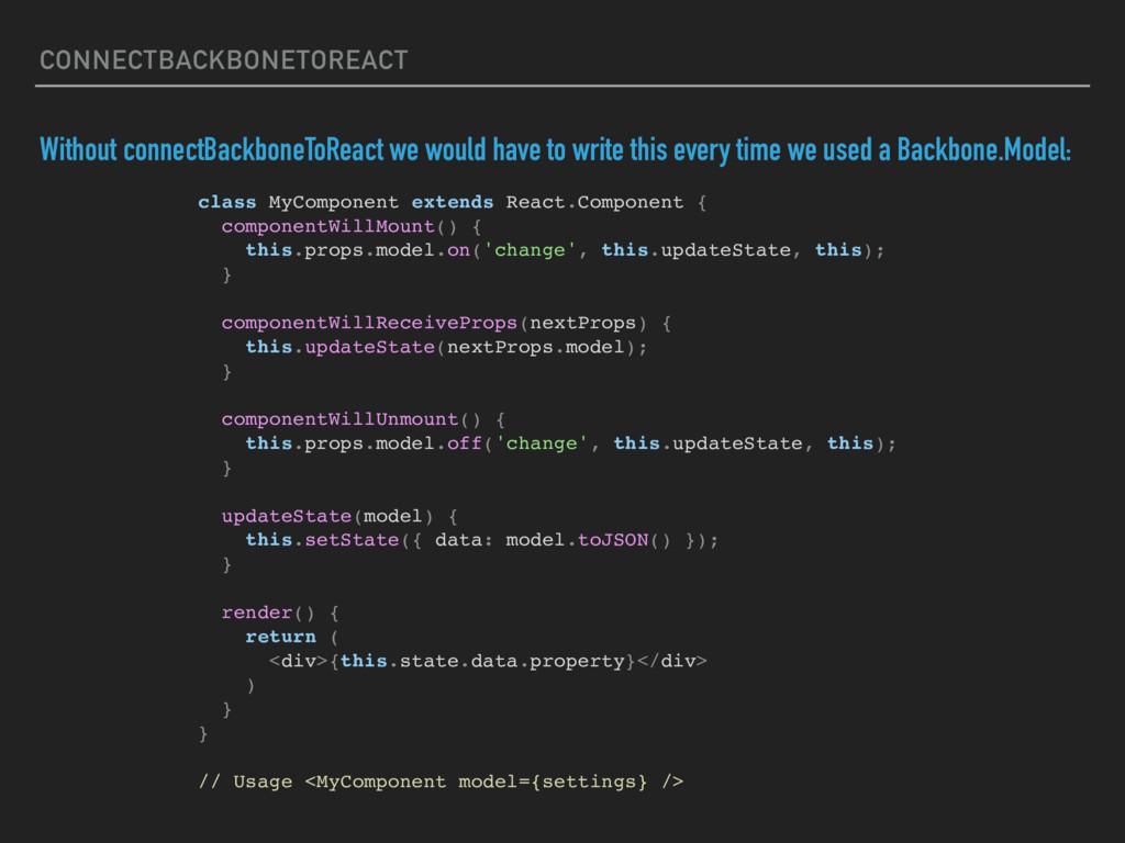 CONNECTBACKBONETOREACT Without connectBackboneT...