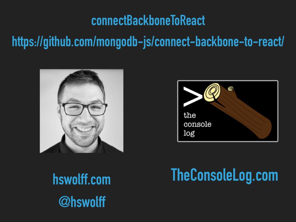 connectBackboneToReact https://github.com/mongo...
