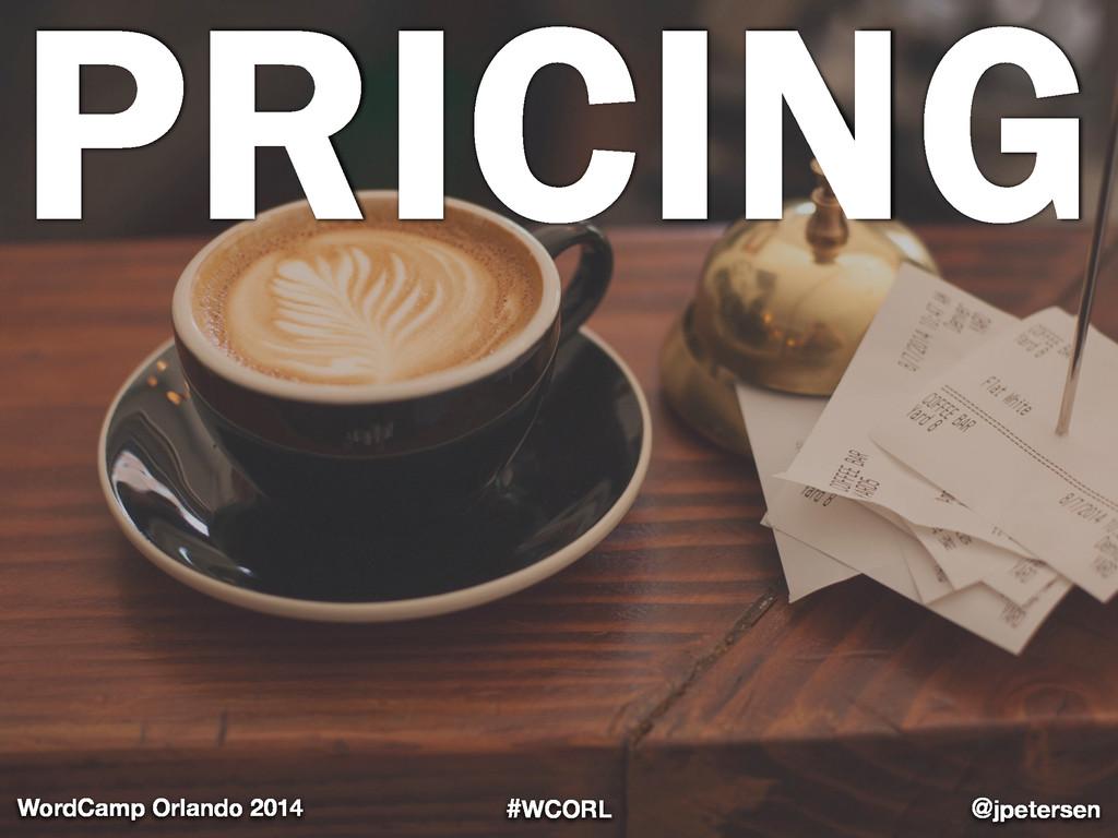 #WCORL @jpetersen WordCamp Orlando 2014 PRICING...