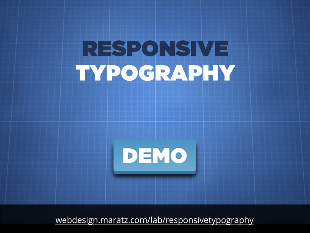 webdesign.maratz.com/lab/responsivetypography R...