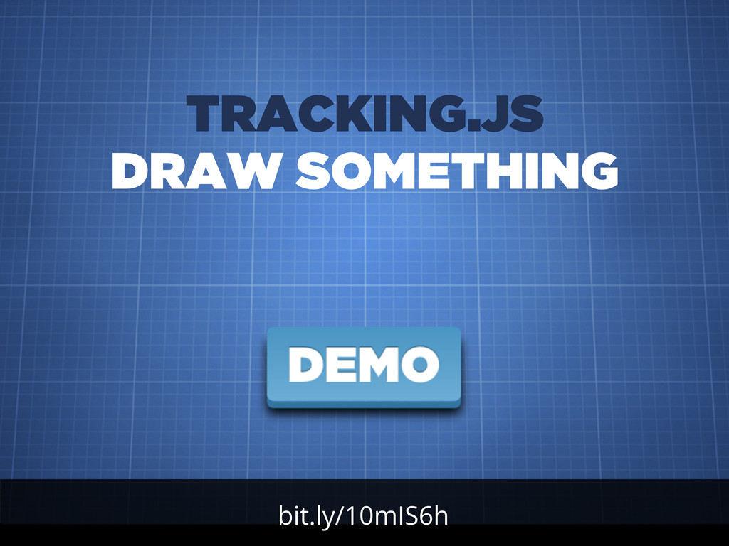 bit.ly/10mIS6h TRACKING.JS DRAW SOMETHING