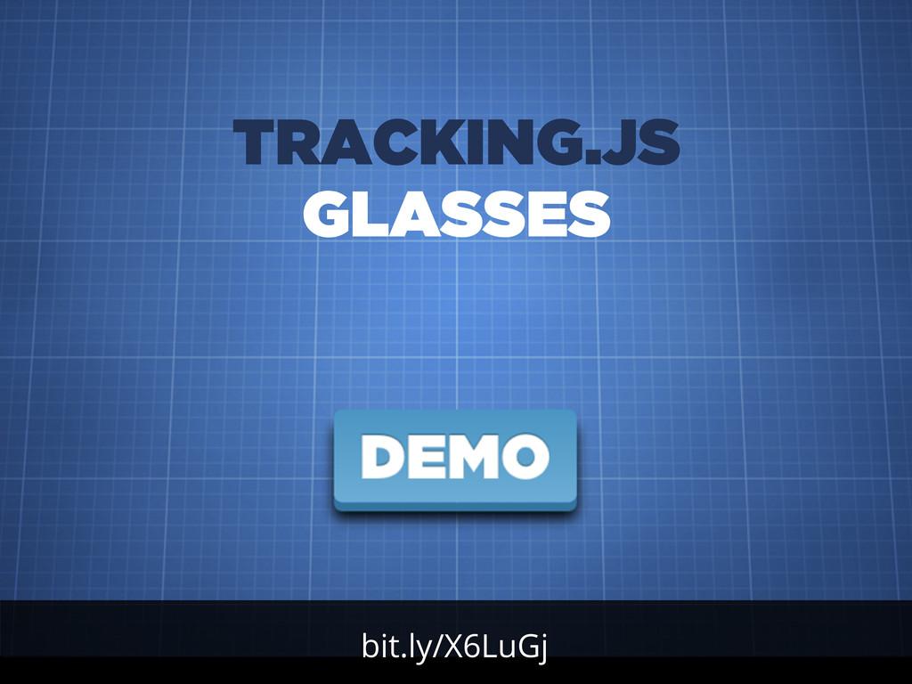bit.ly/X6LuGj TRACKING.JS GLASSES