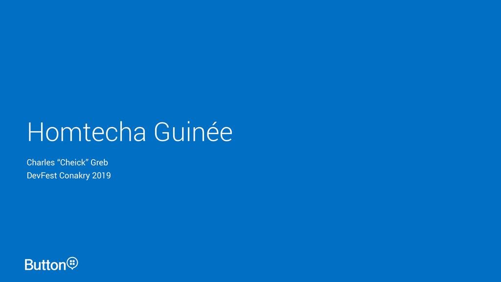 "Homtecha Guinée Charles ""Cheick"" Greb DevFest C..."