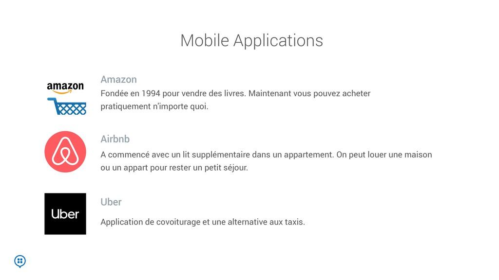 Mobile Applications Fondée en 1994 pour vendre ...