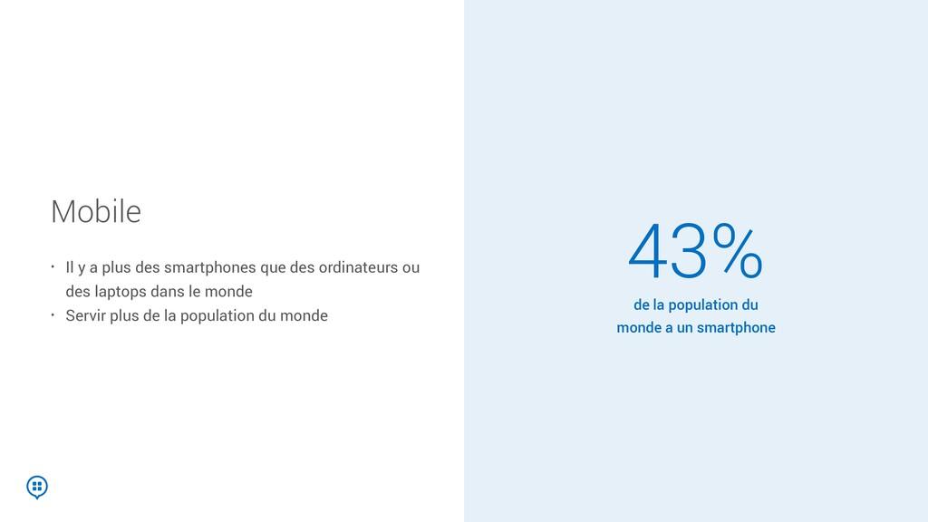 Mobile • Il y a plus des smartphones que des or...