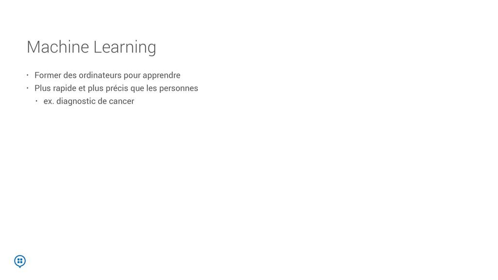Machine Learning • Former des ordinateurs pour ...
