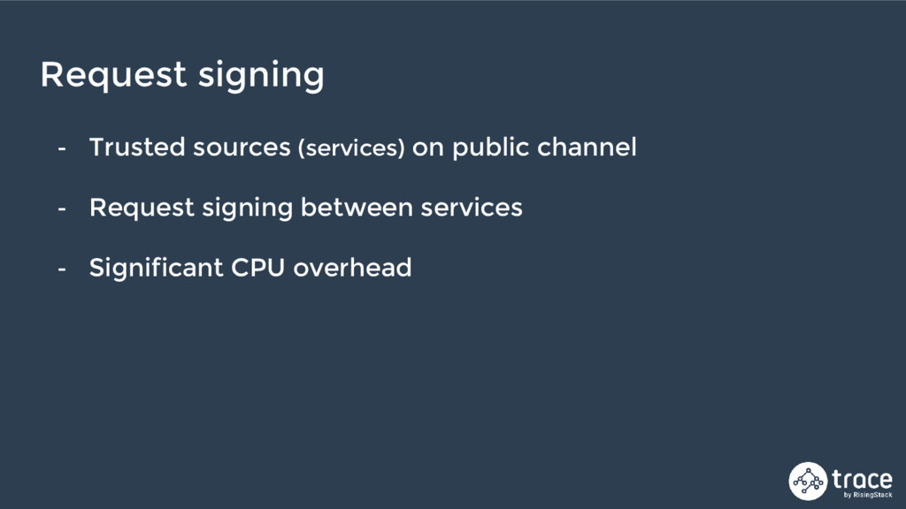 - Trusted sources (services) on public channel ...