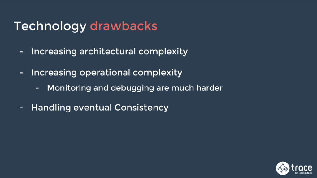 - Increasing architectural complexity - Increas...