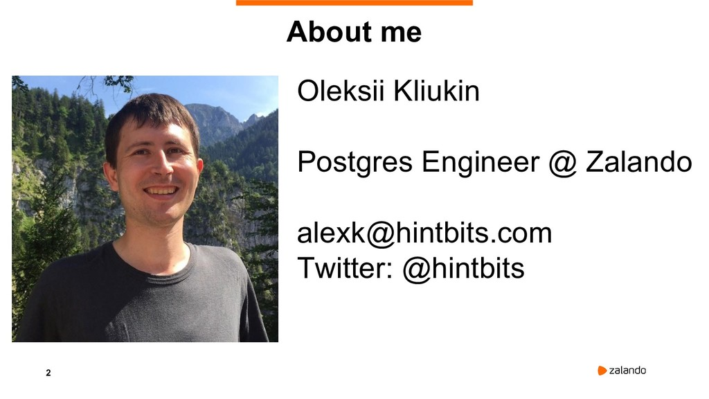 2 Oleksii Kliukin Postgres Engineer @ Zalando a...