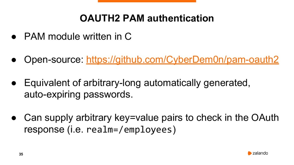 35 ● PAM module written in C ● Open-source: htt...