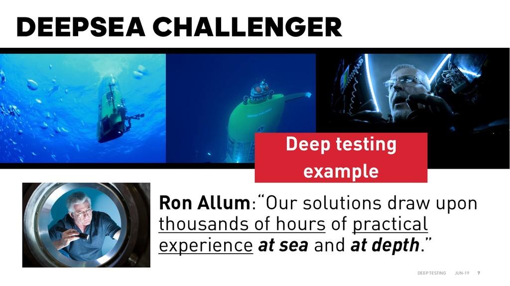DEEPSEA CHALLENGER JUN-19 DEEP TESTING 7 Ron Al...