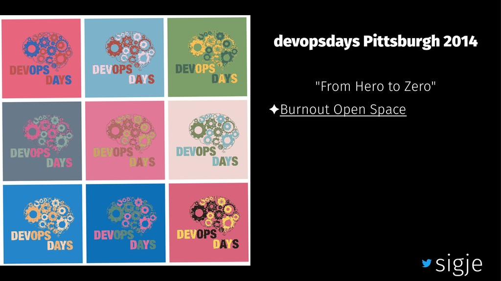 "devopsdays Pittsburgh 2014 ""From Hero to Zero"" ..."