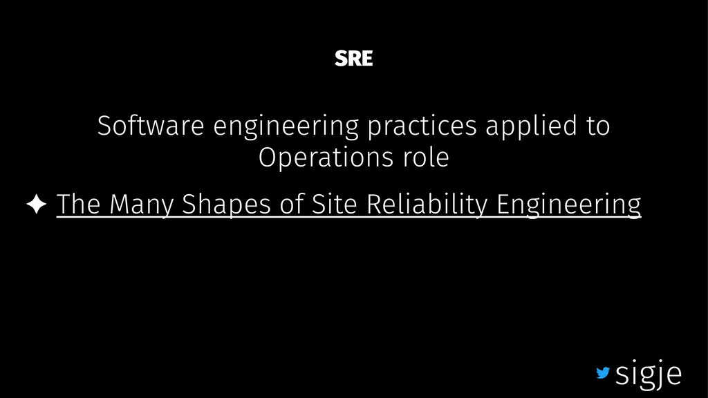 SRE Software engineering practices applied to O...
