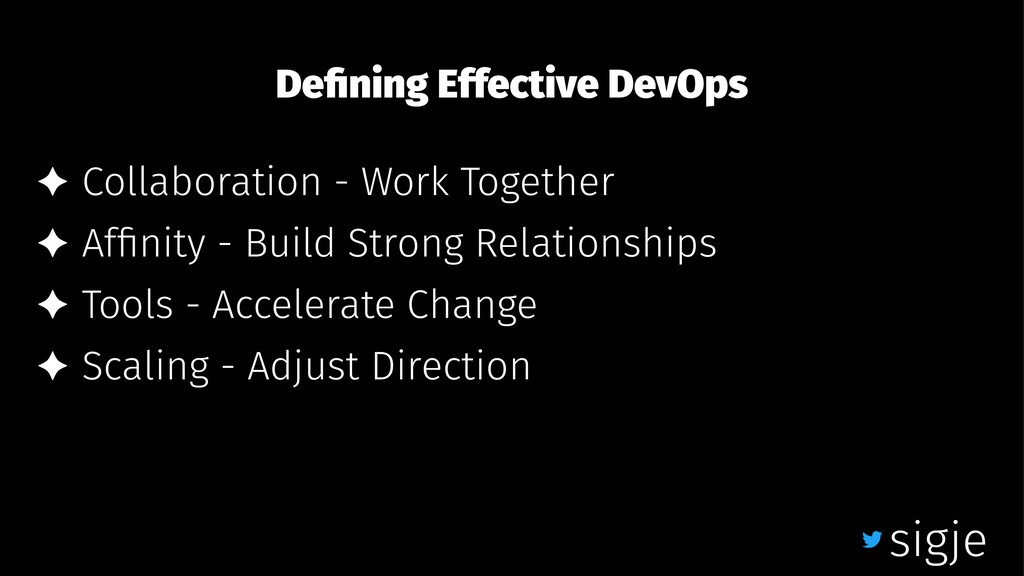 Defining Effective DevOps ✦ Collaboration - Work...