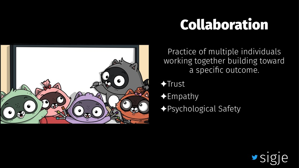 Collaboration Practice of multiple individuals ...