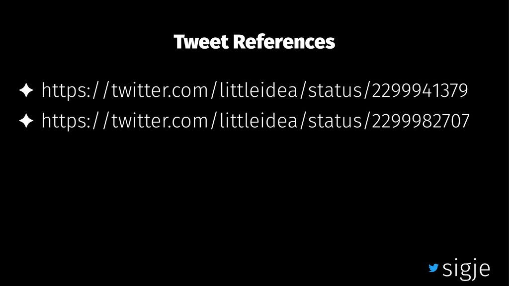 Tweet References ✦ https://twitter.com/littleid...