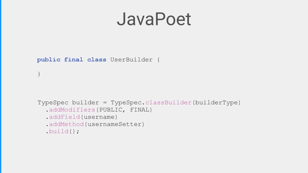 JavaPoet TypeSpec builder = TypeSpec.classBuild...
