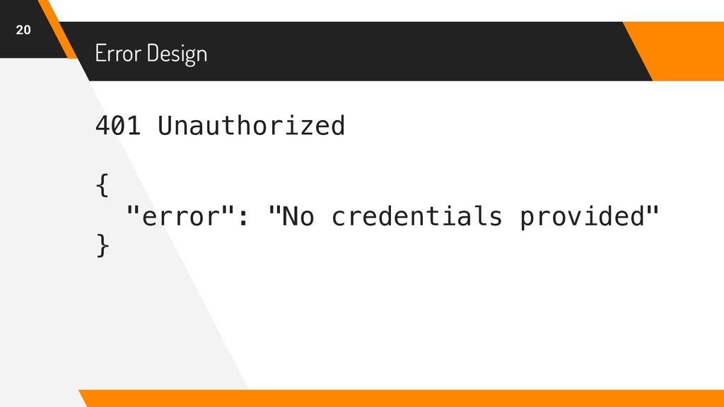 "401 Unauthorized { ""error"": ""No credentials pro..."