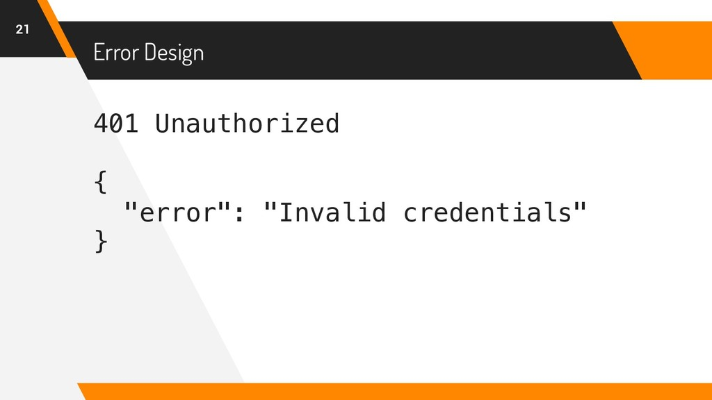 "401 Unauthorized { ""error"": ""Invalid credential..."