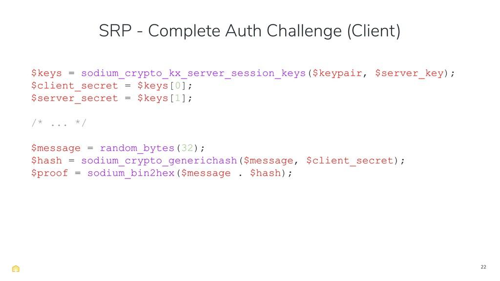 22 $keys = sodium_crypto_kx_server_session_keys...