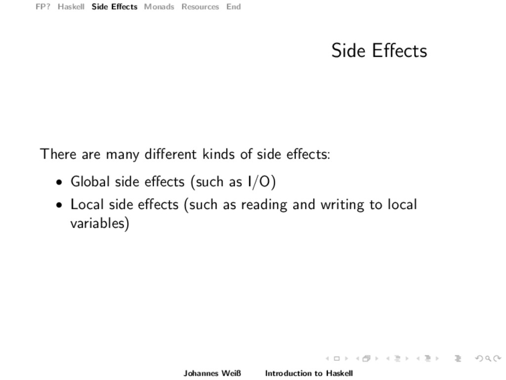 FP? Haskell Side Effects Monads Resources End Si...