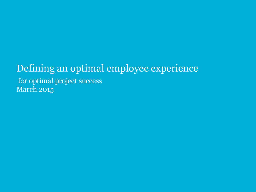 Defining an optimal employee experience for opt...