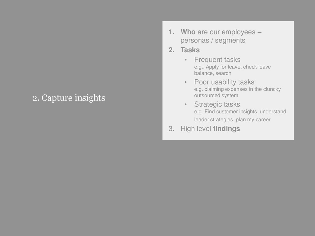 37 2. Capture insights 1. Who are our employees...