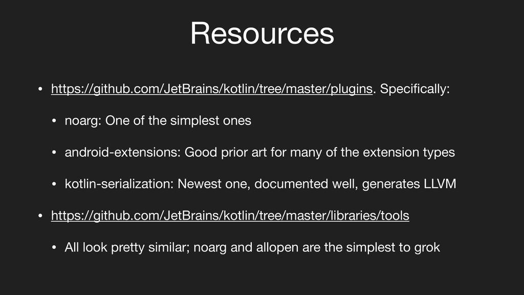 Resources • https://github.com/JetBrains/kotlin...