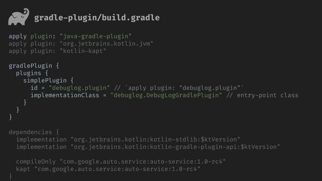 """apply plugin: """"java-gradle-plugin"""" apply plugin..."""
