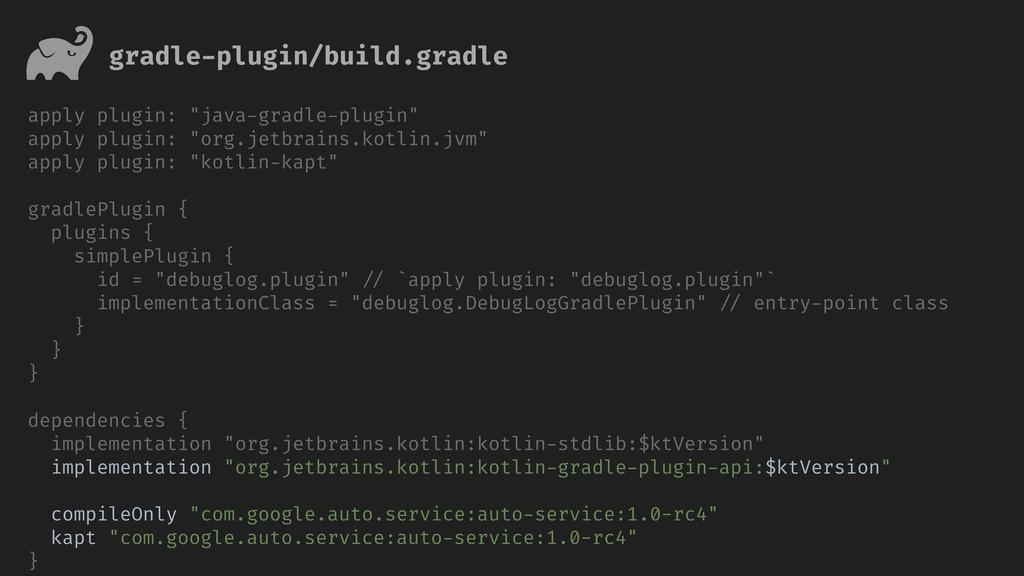 """gradle-plugin/build.gradle apply plugin: """"java-..."""