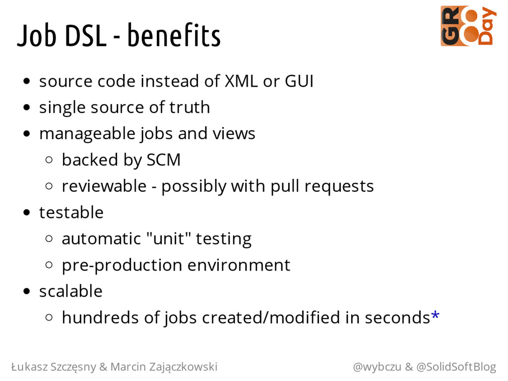 Job DSL - benefits source code instead of XML o...