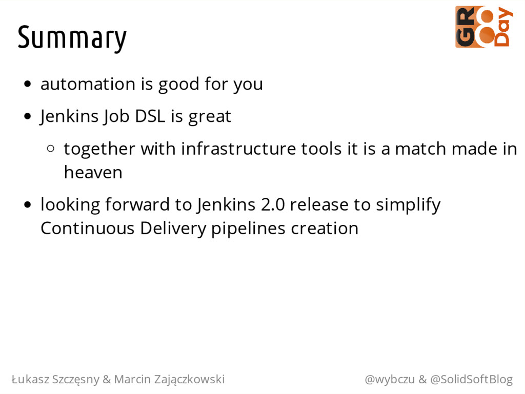 Summary automation is good for you Jenkins Job ...