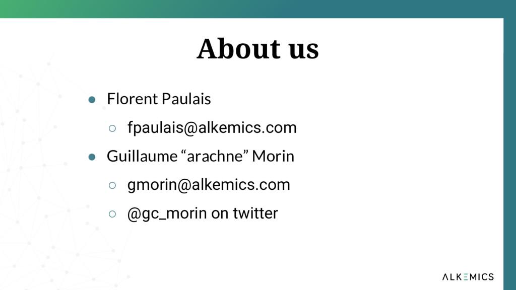 ● Florent Paulais ○ fpaulais@alkemics.com ● Gui...