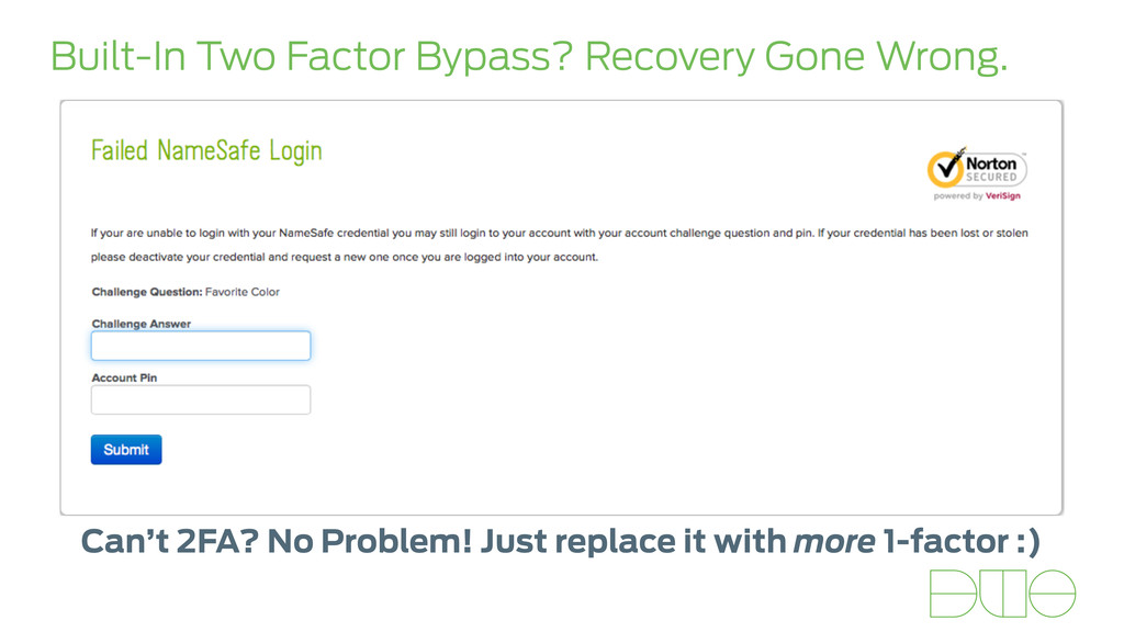 Built-In Two Factor Bypass? Recovery Gone Wrong...