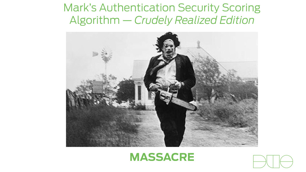 Mark's Authentication Security Scoring Algorith...
