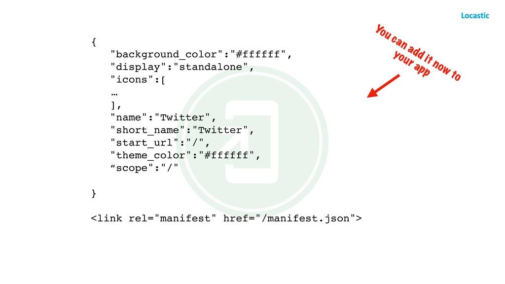 "{ ""background_color"":""#ffffff"", ""display"":""stan..."