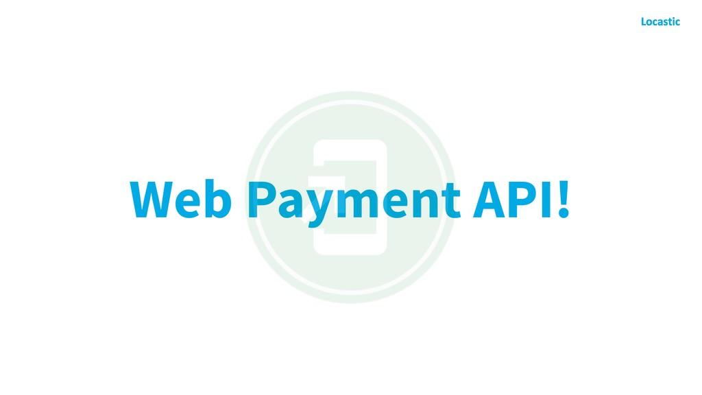 Web Payment API!