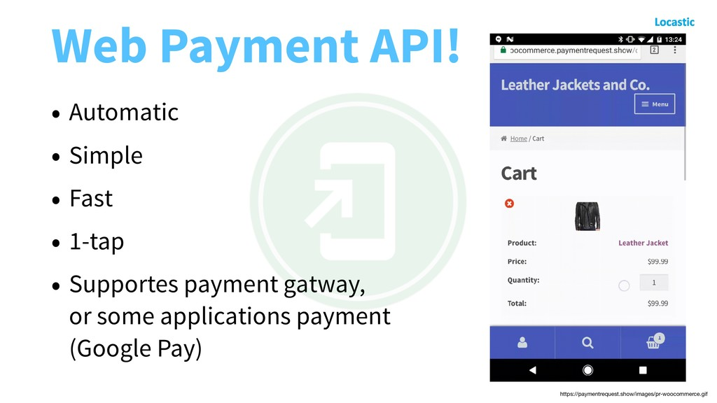 Web Payment API! • Automatic • Simple • Fast • ...
